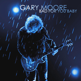 Gary Moore / Bad For You Baby (2LP)
