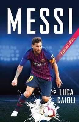 Kitab Messi: Updated Edition   Luca Caioli