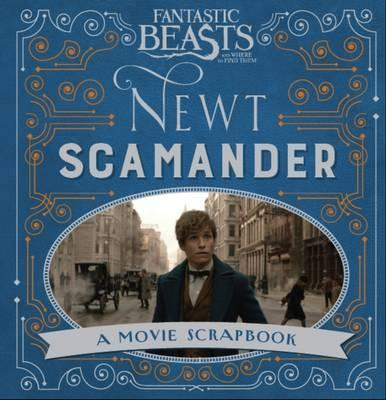 Kitab Fantastic Beasts and Where to Find Them - Newt Scamander: A Movie Scrapbook | Warner Bros.