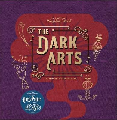 Kitab J.K. Rowling's Wizarding World - The Dark Arts: A Movie Scrapbook | Warner Bros.