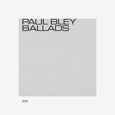 Paul Bley / Ballads (CD)