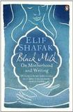 Black Milk.On Motherhood and Writing