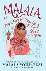 Malala : My Story of Standing Up for Girls' Rights