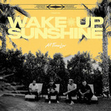 All Time Low / Wake Up, Sunshine (CD)