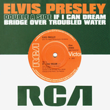 Elvis Presley / If I Can Dream, Bridge Over Troubled Water (Single)(7