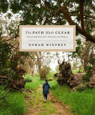 Kitab The Path Made Clear: Discovering Your Life's Direction and Purpose | Oprah Winfrey