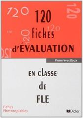 120 Fiches d'evaluation en classe de FLE photoc...