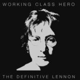 John Lennon / Working Class Hero - The Definitive Lennon (2CD)