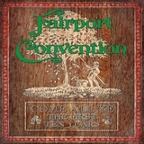 Fairport Convention / Come All Ye - The First Ten Years - 1968 To 1978 (7CD)