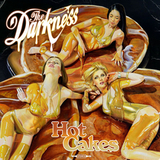 The Darkness ‎/ Hot Cakes (RU)(CD)