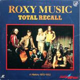 Roxy Music / Total Recall: A History 1972-1982 (LD)