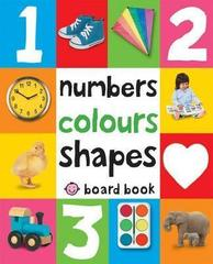 Numbers, Colours, Shapes : First 100 Soft To Touch