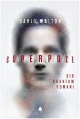 Süperpoze-Bir Kuantum Romanı