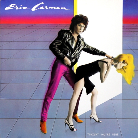 Eric Carmen ‎/ Tonight You're Mine (LP)