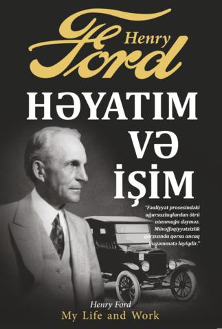 Henri Ford.Həyatım və işim