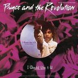 Prince & The Revolution / I Would Die 4 U (Extended Version)(Single)(12
