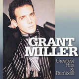 Grant Miller / Greatest Hits & Remixes (LP)
