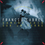 Francis Cabrel / Samedi Soir Sur La Terre (LP)