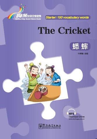 Rainbow Bridge Graded Chinese Reader:The Cricket