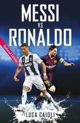 Messi vs Ronaldo : Updated Edition