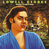 Lowell George / Thanks I'll Eat It Here (LP)