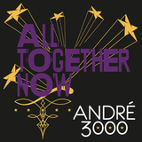 Andre 3000 / All Together Now (7' Vinyl Single)