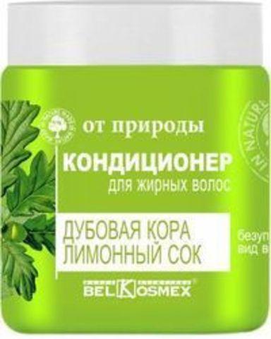 BelKosmex ОТ ПРИРОДЫ Кондиционер для жирных волос Дубовая кора Лимонный сок 500г