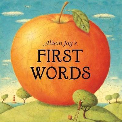 Kitab Alison Jay's First Words | Alison Jay
