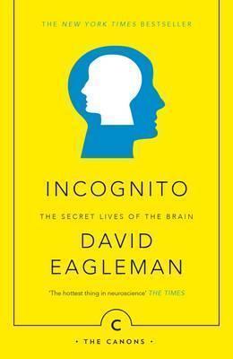 Kitab Incognito: The Secret Lives of The Brain   David Eagleman