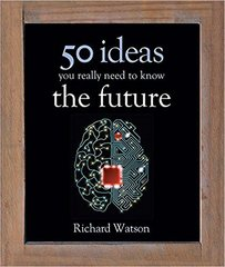 50 ideas you really the future