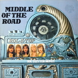 Middle Of The Road / You Pays Yer Money And You Takes Yer Chance (LP)