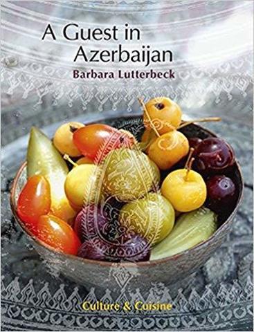 Azerbaijan. Culture & Cuisine