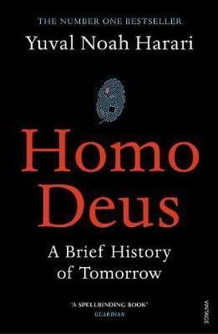 Homo Deus.A Brief History of Tomorrow
