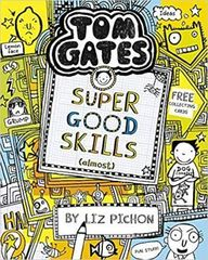 Tom Gates: Super Good Skills
