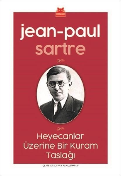 Kitab Heyecanlar Üzerine Bir Kuram Taslağı | Jean-Paul Sartre