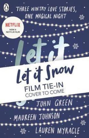 Let It Snow : Film Tie-In