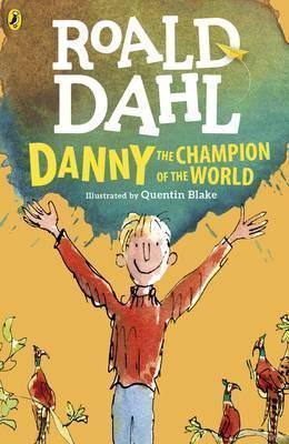 Kitab Danny the Champion of the World   Roald Dahl