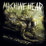Machine Head / Unto The Locust (CD)