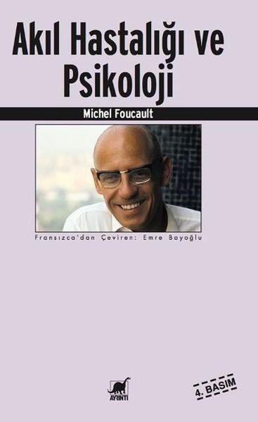 Kitab Akıl Hastalığı ve Psikoloji   Michel Foucault