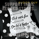 Buddy Guy / Sick With Love, She Got It Together (10