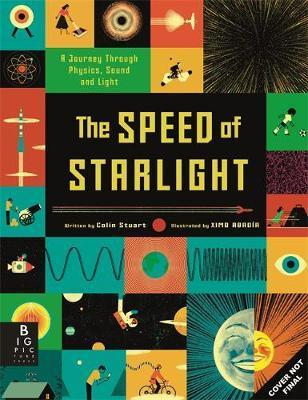 Kitab The Speed of Starlight: How Physics, Light and Sound Work | Colin Stuart