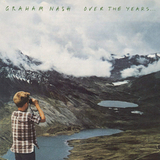 Graham Nash / Over The Years… (2LP)