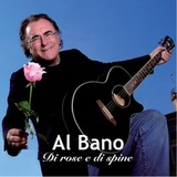 Al Bano / Di Rose E Di Spine (2CD)