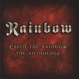 Rainbow ‎/ Catch The Rainbow: The Anthology (2CD)