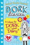 Dork Diaries 3 1-2.How to Dork Your Diary
