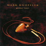 Mark Knopfler / Golden Heart (HDCD)