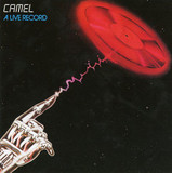 Camel / A Live Record (2CD)
