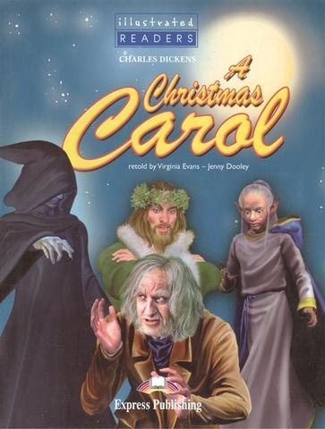 A Christmas Carol (Illustrated Readers)