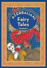 Azerbaijan Fairy Tales 3