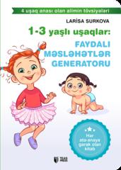1-3 yaşlı uşaqlar: Faydalı məsləhətlər generatoru